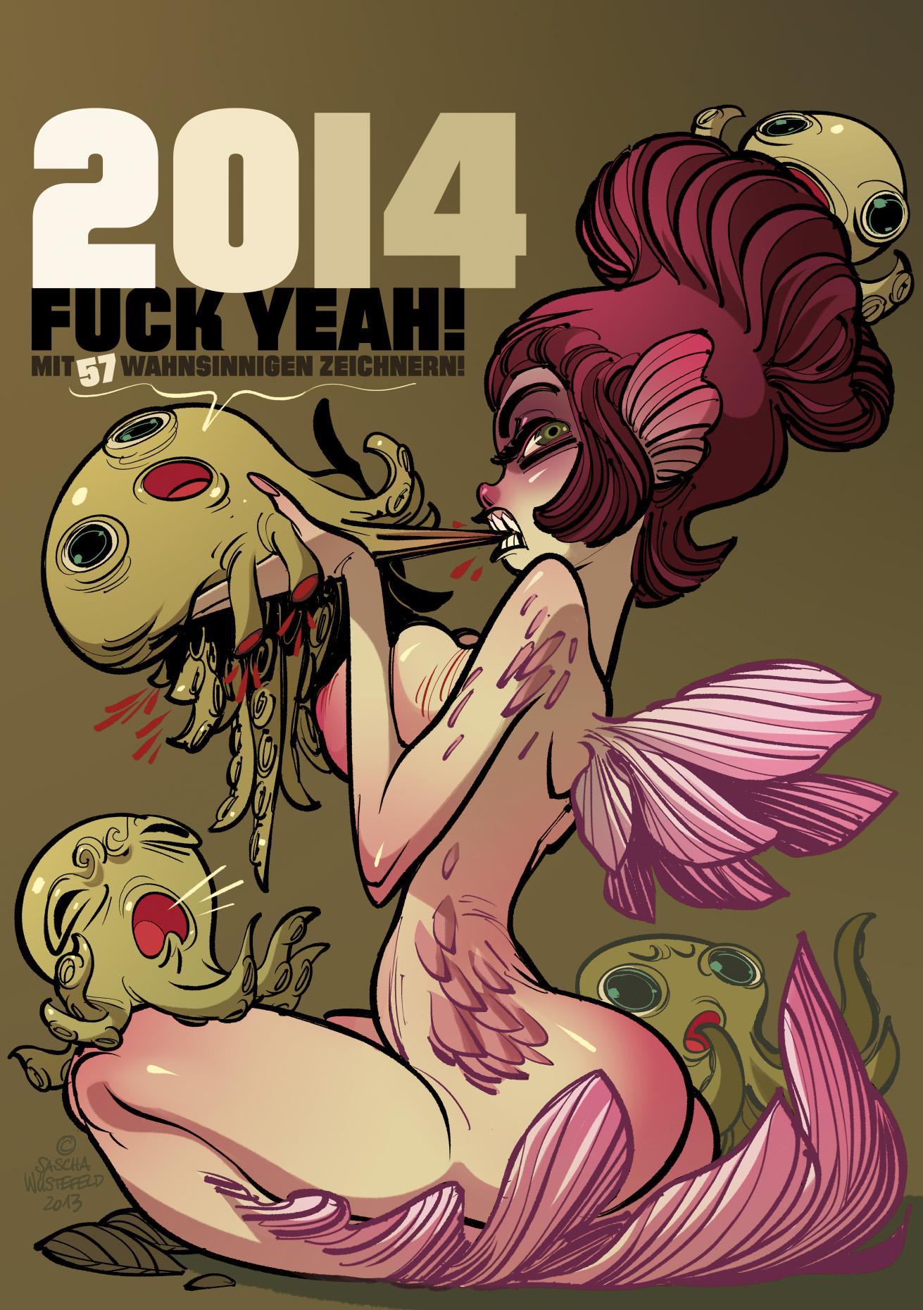 """Cover """"2014, Fuck Yeah!"""" Kalender von Sascha Wüs"""