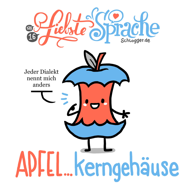 """Liebste Sprache - #16 """"Apfelkerngehäuse"""""""