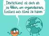 Deutschland ist doch eh zu klein um etwas am Klima zu ändern